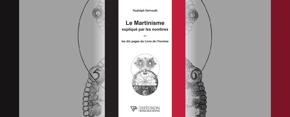 Le Martinisme expliqué par les nombres