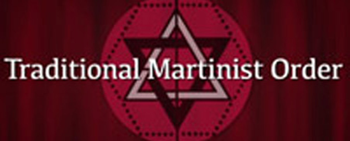 Introduction to the Traditional Martinist Order